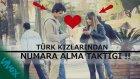 Türk Kızlarından Numara Alma Taktiği !!