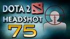 Dota 2 Headshot v75.0