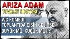 Tuvalette Çaresiz! :) Wc Komedi! Toplantıda Çişin Gelirse!!!