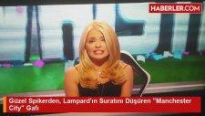 Güzel Spikerden, Lampard'ın Suratını Düşüren