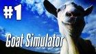 Goat Simulator Bölüm 1 | 25 Nisan Can'lı Yayın