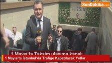1 Mayıs'ta İstanbul'da Trafiğe Kapatılacak Yollar