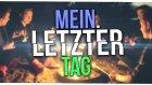 Meın Letzter Tag (Musikvideo)