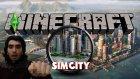 Minecraft  Simcity  - İstanbul Kadar Büyük Şehir İnşaa Edeceğiz - Bölüm 1 #1080p