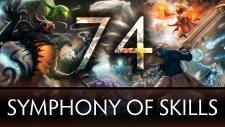 Dota 2 Symphony of Skills 74