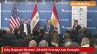 Ikby Başkanı Barzani, Atlantik Konseyi'nde Konuştu