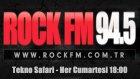Rock FM - Tekno Safari Canlı Yayın Kaydı