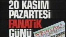 Fanatik - Doğuştan Fanatik Reklamı (Fenerbahçe)