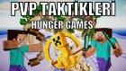 Açlık Oyunları(HungerGames) - PRO PvP Taktikleri