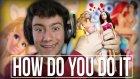 ÇOCUK YAPMACA!! - How Do You Do it