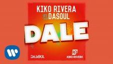 Kiko Rivera - Dale (feat. Dasoul)