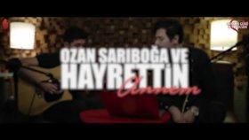 Hayrettin - Annem (ft. Ozan Sarıboğa)
