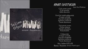 Selim Oğur - Anam Duymasın Feat.Ara Dinkjian