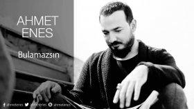 Ahmet Enes - Bulamazsın (Radyo Kayıtları)