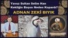 Yavuz Selim Han ve Keklik-Adnan Zeki Bıyık (Kıssadan Hisse)
