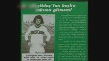 Fatih Terim - Beşiktaş'tan Başka Takıma Gitmem!