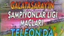 Teleon G.Saray Şampiyonlar Ligi Reklamı (2000)