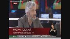 Tolga Abi - Hugo'ya Küfür Olayı Hiç Yaşanmadı