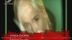 Yonca Evcimik - Tükendi Sevgiler