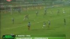 Trabzonspor - Fenerbahçe 5 Mayıs 1996