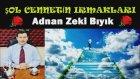 Şol Cennetin Irmakları-Adnan Zeki Bıyık