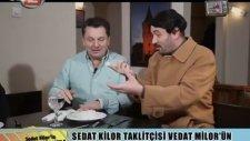 Vedat Milor Sedat Kilor Karşılaşması