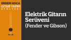Erdem Koca - Gitar Yapım Atölyesi | Elektrik Gitarın Serüveni Fender ve Gibson
