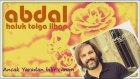 Abdal - Karanfil Eker Misin - Haluk Tolga İlhan - www.abdal.com.tr