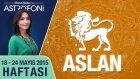 ASLAN burcu haftalık yorumu 18-24 Mayıs 2015