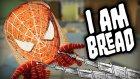 ÖRÜMCEK EKMEK!! -  I am Bread #3