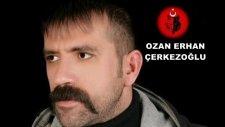 Ozan Erhan Çerkezoğlu -Usandım Reis -  (Sözleriyle)