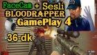 BLoodRappeR - GamePlay 4 (Sesli FaceCam) 2015