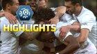 Fransa Ligi'nde Haftanın Özet Görüntüleri
