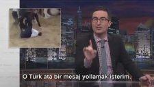 John Oliver'ın Erdoğan'a Sarması