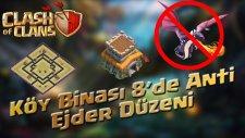 Clash of Clans TR - Köy Binası 8'de Anti Ejder Düzeni