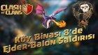 Clash of Clans TR - Köy Binası 8'de Ejder-Balon Saldırısı