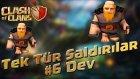 Clash of Clans TR - Tek Tür Saldırılar #6 Dev