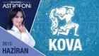 KOVA burcu aylık yorumu Haziran 2015