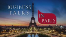 Business Talks in Paris - The Best Student Event Of The Year