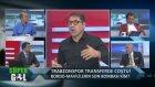 SÜPER GOL 10 AĞUSTOS 2014 TVEM   TRABZONSPOR   TRANSFERLER