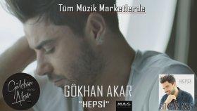 Gökhan Akar - Hepsi Albümü (Teaser)