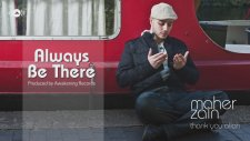 Maher Zain - Always Be There