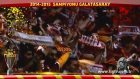 Galatasaray Şampiyonluk Klip (2014-2015)