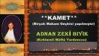 Kamet-Adnan Zeki Bıyık Kırklareli Müftü Yardımcısı