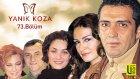 YANIK KOZA  - 73.Bölüm