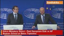 Kıbrıs Müzakere Süreci - Özel Danışmanı Eide ve AP Başkanı Schulz'un Basın Toplantısı