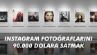 Instagram fotoğraflarını 90.000 dolara satmak