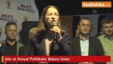 Aile ve Sosyal Politikalar Bakanı İslam