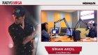 Sinan Akçıl  02 Haziran 2015 Salı Radyo Mega Yayını!