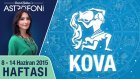 KOVA burcu haftalık yorumu 8-14 Haziran 2015